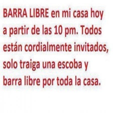 Barra Libre En Mi Casa Frases Graciosas
