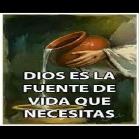 Dios Es La Fuente De Vida