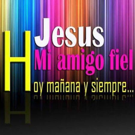 Frase Jesus Mi Amigo Fiel