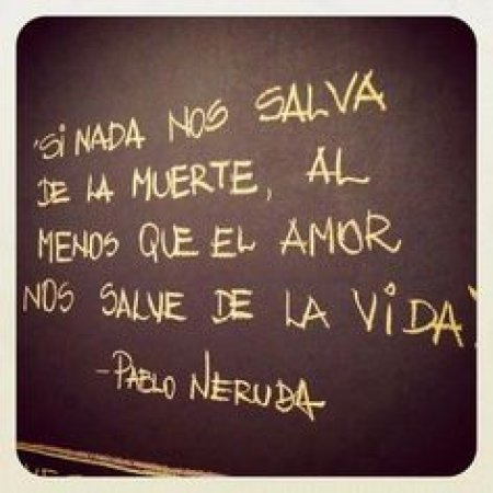 Frases Celebres Pablo Neruda Imagenes Bonitas Frases Bonitas