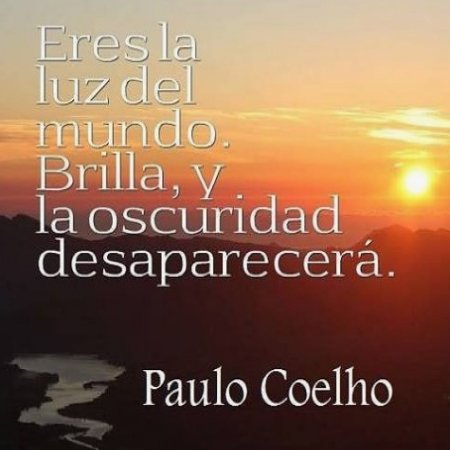 Frases Coelho Eres La Luz
