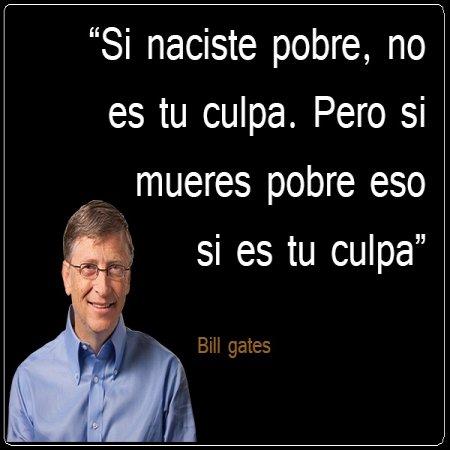 Frases De Bill Gates Sobre La Riqueza