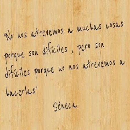 Frases Seneca No Nos Atrevemos