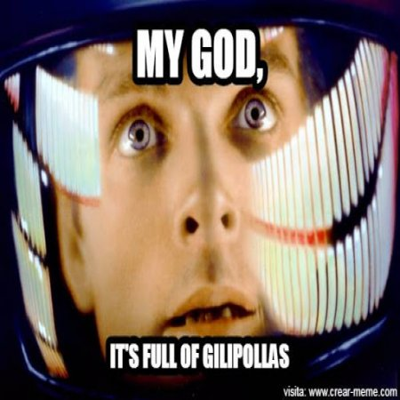 Its Full Of Gilipollas