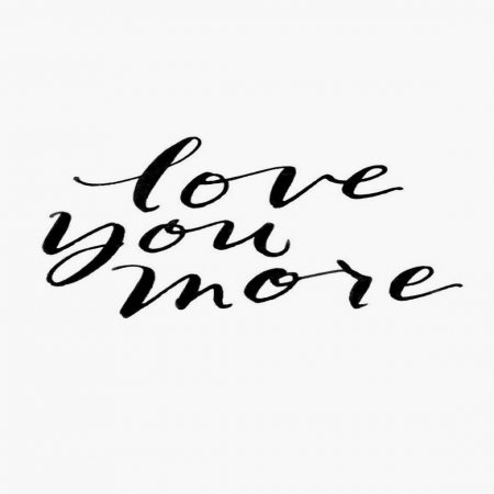 Love You More Frases De Amor