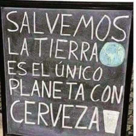 Salvemos La Tierra El Unico Con Cerveza