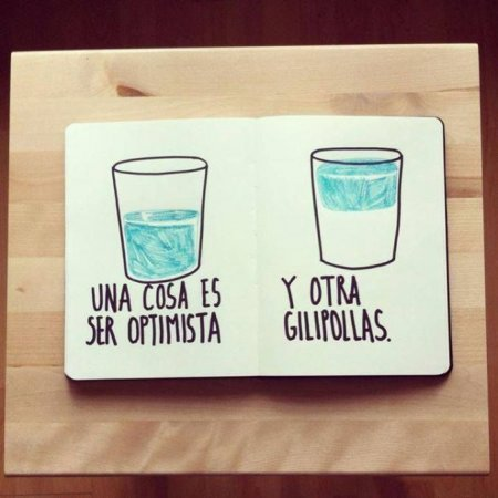 Ser Optimista Ser Gilipollas