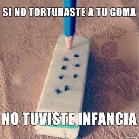 Si No Torturaste A Tu Goma