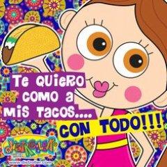 Imagen De Te Quiero Como A Mis Tacos