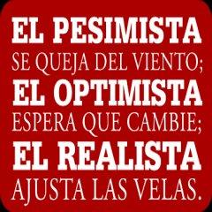 Pesimista Optimista Realista